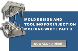 Mold Design and Tooling For Injection Molding Whitepaper